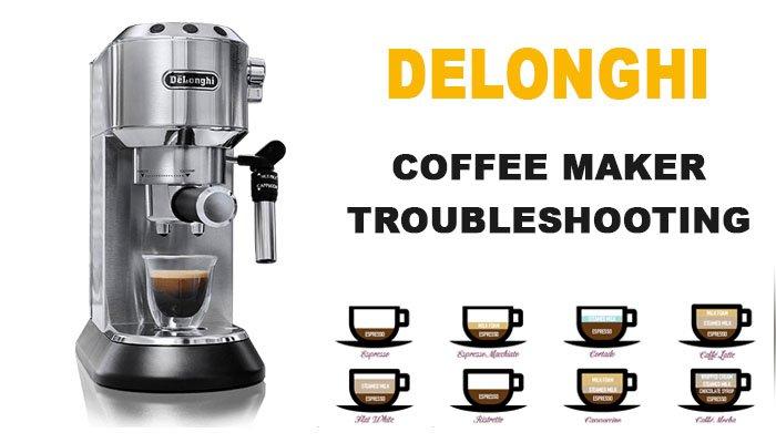 Delonghi coffee maker troubleshooting