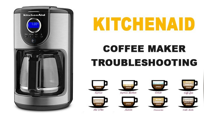 Kitchenaid Coffee Maker Troubleshooting Kitchenaid Is Not Working