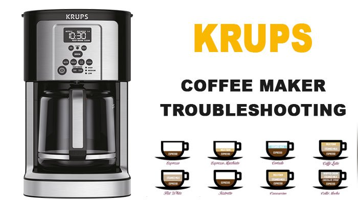 Krups coffee maker troubleshooting