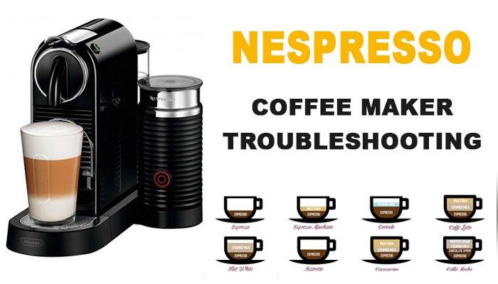 Nespresso coffee maker troubleshooting