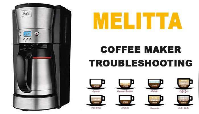 Melitta Coffee Maker troubleshooting