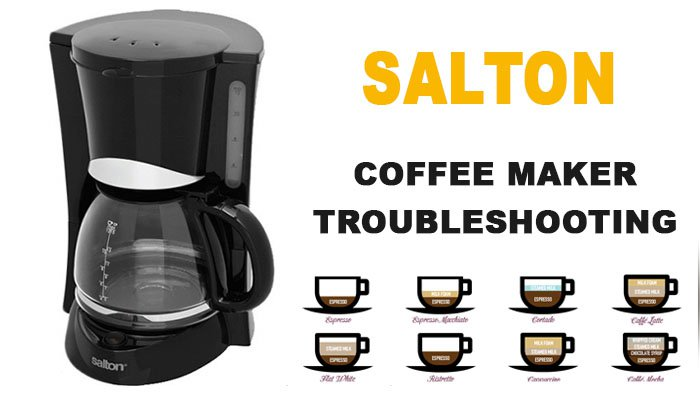 Salton coffee maker troubleshooting