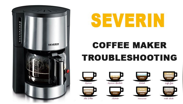 Severin coffee maker troubleshooting