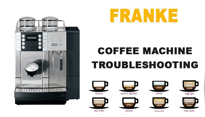 Franke coffee machine troubleshooting