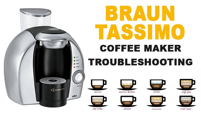 Braun tassimo coffee maker troubleshooting