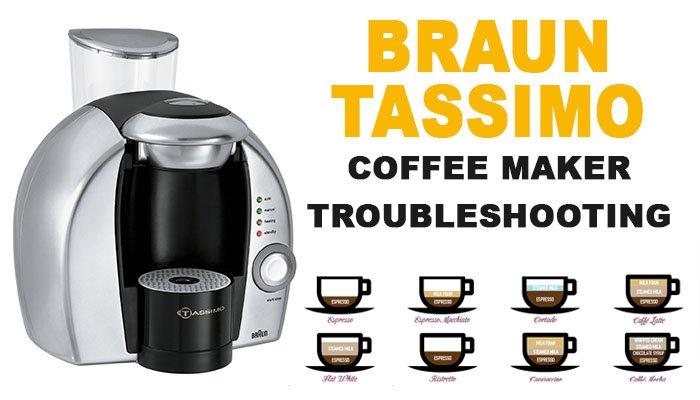 Braun tassimo coffee maker troubleshooting