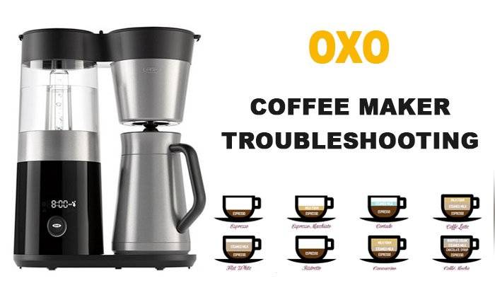 Oxo Coffee Maker Troubleshooting Oxo Is Not Working Not