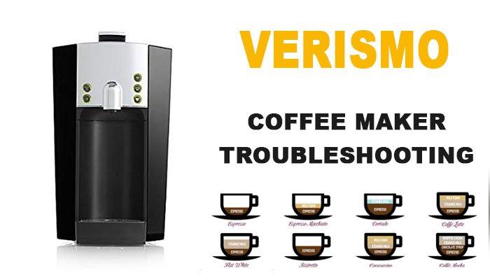 Verismo coffee maker troubleshooting