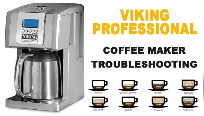 Viking professional coffee maker troubleshooting